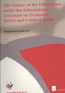 The Nature of the Obligations Under the International Covenant on Economic  Social and Cultural Rights