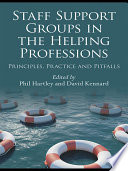 Staff Support Groups in the Helping Professions