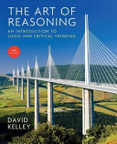 Art of Reasoning: An Introduction to Logic and Critical Thinking