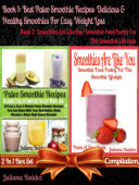 Best Paleo Smoothies: Healthy Smoothies For Easy Weight Loss