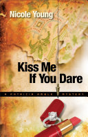Kiss Me If You Dare (Patricia Amble Mystery Book #3) Pdf/ePub eBook