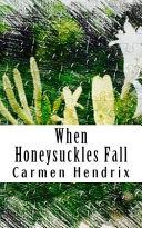 Pdf When Honeysuckles Fall