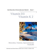 Schriftenreihe Orthomolekulare Medizin - Vitamin D3 - Vitamin K2