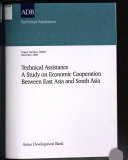 Technical Assistance  a Study on Economic Cooperation Between East Asia and South Asia