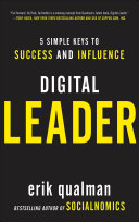 Pdf Digital Leader: 5 Simple Keys to Success and Influence Telecharger