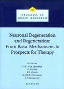 Neuronal Degeneration and Regeneration: From Basic Mechanisms to Prospects for Therapy [Pdf/ePub] eBook
