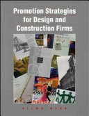 Promotion Strategies for Design and Construction Firms