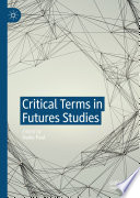 Critical Terms in Futures Studies Book