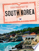 Your Passport to South Korea