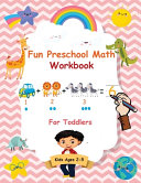 Fun Preschool Math Workbook For Toddlers