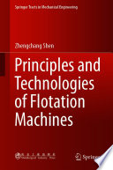 Principles and Technologies of Flotation Machines