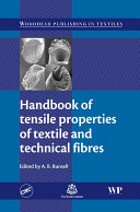 Handbook of Tensile Properties of Textile and Technical Fibres