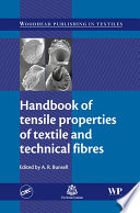 """Handbook of Tensile Properties of Textile and Technical Fibres"" by A. R. Bunsell"