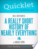 Quicklet on Bill Bryson s A Short History of Nearly Everything  CliffNotes like Summary