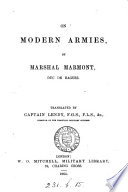 On modern armies  tr   from Esprit des institutions militaires  by capt  Lendy