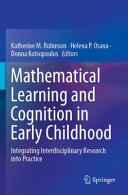 Mathematical Learning and Cognition in Early Childhood