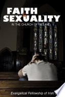 Faith And Sexuality In The Church Of Ireland