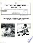 Guidelines For Evaluating And Documenting Traditional Cultural Properties