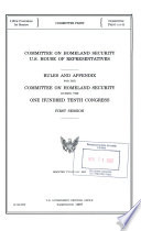Rules and Appendix for the Committee on Homeland Security During the ... Congress
