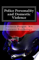 Police Personality and Domestic Violence