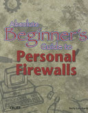 Absolute Beginner S Guide To Personal Firewalls