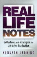 Real Life Notes
