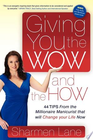 Download Giving You the WOW and the HOW online Books - godinez books
