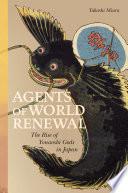 Agents of World Renewal