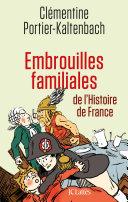 Pdf Embrouilles familiales de l'histoire de France Telecharger