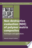 Non Destructive Evaluation  NDE  of Polymer Matrix Composites