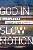 God in Slow Motion