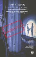 1915-2015: Het verhaal van de Belgische militaire inlichtingen- en veiligheidsdienst