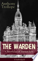 The Warden - Chronicles of Barsetshire (Unabridged) Book Online