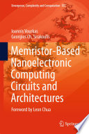Memristor Based Nanoelectronic Computing Circuits and Architectures