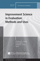 Improvement Science in Evaluation  Methods and Uses