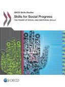Pdf OECD Skills Studies Skills for Social Progress The Power of Social and Emotional Skills Telecharger