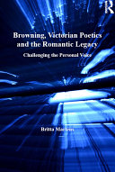 Pdf Browning, Victorian Poetics and the Romantic Legacy Telecharger