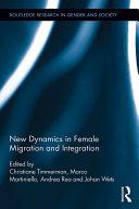 New Dynamics in Female Migration and Integration [Pdf/ePub] eBook