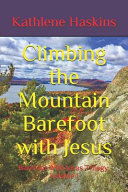 Climbing the Mountain Barefoot With Jesus