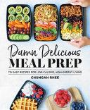 Damn Delicious Meal Prep Book PDF