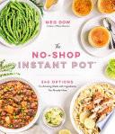 The No Shop Instant Pot