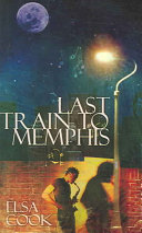 The Last Train to Memphis