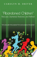 Abandoned Children Rescued,orphaned, Restored, and Refined.