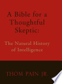 A Bible For A Thoughtful Skeptic