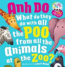 What Do They Do with All the Poo from All the Animals at the Zoo with Scratch  n  Sniff Stickers