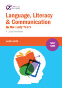 Language  Literacy and Communication in the Early Years