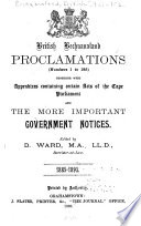 British Bechuanaland Proclamations     and the More Important Government Notices