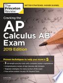 Cracking The Ap Calculus Ab Exam 2019 Edition