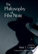The Philosophy of Film Noir Pdf/ePub eBook