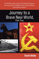 Journey to a Brave New World, Part Two ebook